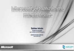 MS Virtualizációs Technológiák