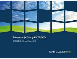 Prezentacja Grupy ENTECCO