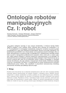 Ontologia robot ´ow manipulacyjnych Cz. I: robot