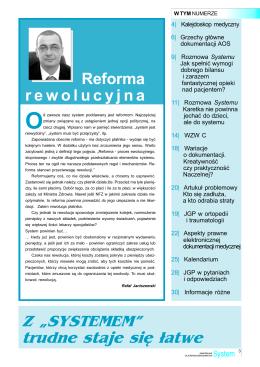 """Reforma rewolucyjna Z """"SYSTEMEM"""" trudne staje się ³atwe"""