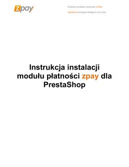 Instrukcja instalacji modułu płatności zpay dla PrestaShop