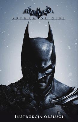 Instrukcja obsługi - Batman: Arkham Origins