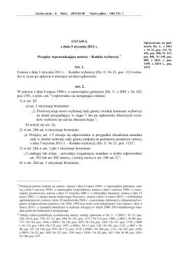 1 USTAWA z dnia 5 stycznia 2011 r. Przepisy wprowadzające