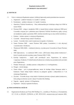 "Regulamin konkursu SMS ""18 URODZINY EKO HOLDING"" §1"
