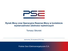 Sikorski T.: Rynek Mocy oraz Operacyjna Rezerwa