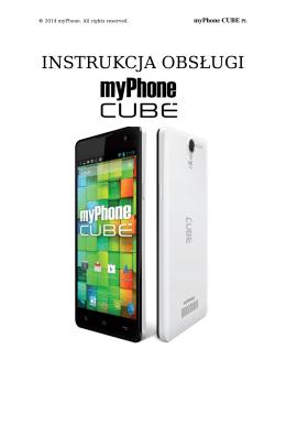 myPhone Cube 4GB - Instrukcja Obsługi [PL]
