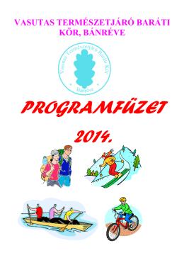 2014 év - Vasutas Természetjáró Baráti Kör
