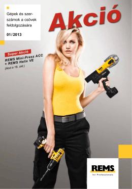 Gépek és szer számok a csövek feldolgozására 01 / 2013
