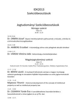 IDK2013 Szekcióbeosztások Jogtudományi Szekcióbeosztások