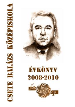 évkönyv 2008-2010 - Csete Balázs Szakközépiskola