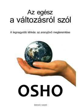 Osho - Az egész a változásról szól - orommel