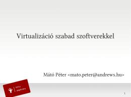 Virtualizáció szabad szoftverekkel - M