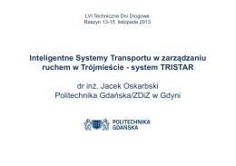 TRISTAR - Zintegrowany System Zarządzania Ruchem