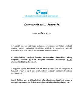 Kaposvári zöldhulladék szállítási naptár 2015