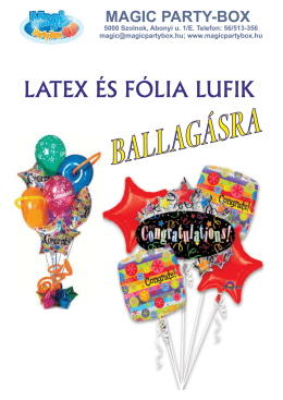 LATEX ÉS FÓLIA LUFIK - Magic Party-Box