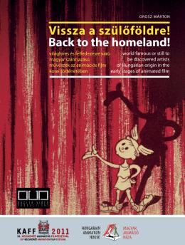 Back to the homeland! Vissza a szülőföldre!