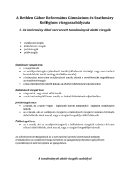 Vizsgaszabályzat - Bethlen Gábor Református Gimnázium és