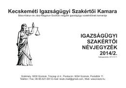 Szakmai névjegyzék - Kecskeméti Igazságügyi Szakértői Kamara