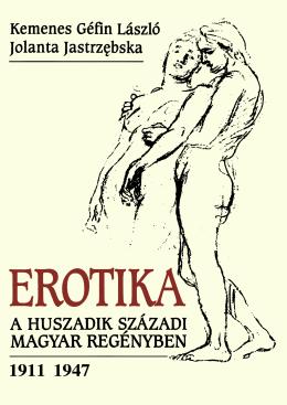 Erotika a 20. századi magyar regényben