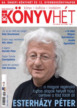 …a magyar regényíró biztos alapok helyett húsz centivel