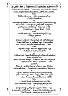 A Cafe Vian 2 fogásos ebéd ajánlata 1090 Ft/fő