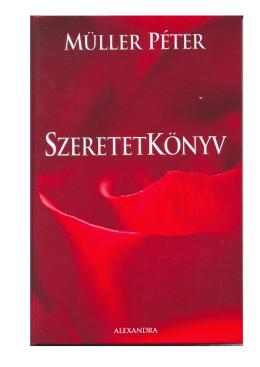 Müller Péter - Szeretetkönyv - orommel