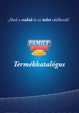 Termékkatalógus - Family Business