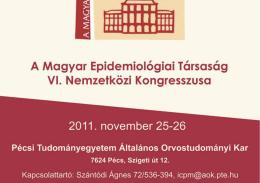 Magyar Epidemiológiai Társaság VI. Kongresszusa - bertha