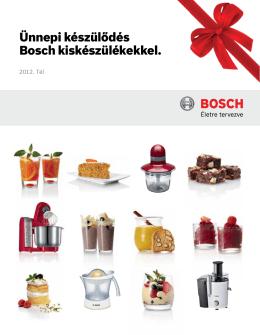 Ünnepi készülődés Bosch kiskészülékekkel.