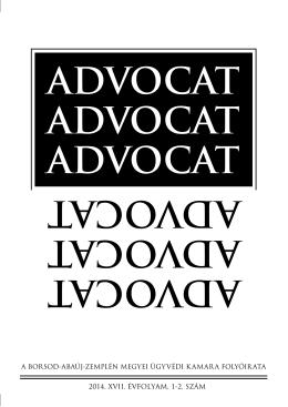 Advocat 2014 1.-2. szám - Miskolci Ügyvédi Kamara