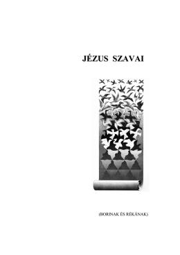 JÉZUS SZAVAI - Mindenkilapja.hu