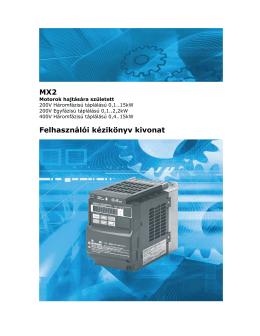 MX2 Felhasználói kézikönyv kivonat (magyar)