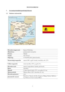 1 SPANYOLORSZÁG 1. Az ország társadalmi