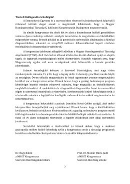 Tisztelt Kolléganők és Kollégák! A Semmelweis Egyetem