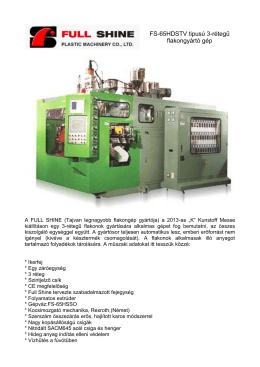 FS-65HDSTV tipusú 3-rétegű flakongyártó gép