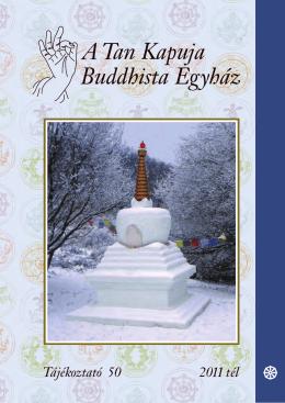 2011 Tél - A Tan Kapuja Buddhista Főiskola