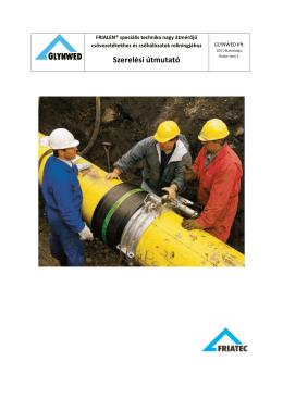 FRIALEN© speciális technika nagy átmérőjű csővezetékekhez és