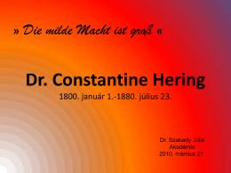 Dr. Constantine Hering (.pdf) - Dr. Szabady Júlia gyógyszerész