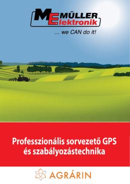 Professzionális sorvezető GPS és szabályozástechnika