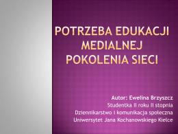 Dr hab. Ewa Piotrowska Prof. nadzwyczajny UAM Instytut Filozofii