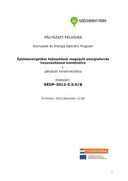 PÁLYÁZATI FELHÍVÁS KEOP-2012-5.5.0/B