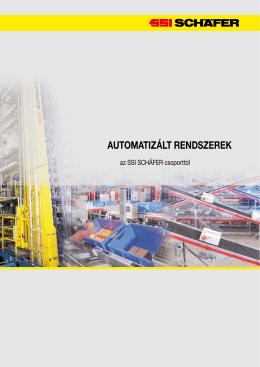 automatizált rendszerek az ssi schäfer csoporttól