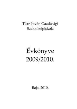 Évkönyve 2009/2010. - Türr István Gazdasági Szakközépiskola