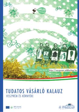 Tudatos Vásárló Kalauz - helyi termék fesztivál