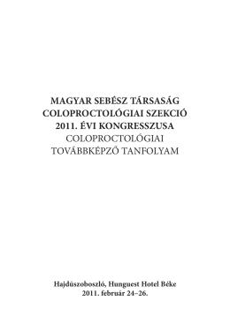 magyar sebész társaság coloproctológiai szekció 2011. évi