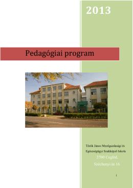 Pedagógiai program - Török János Mezőgazdasági és