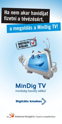 Ha nem akar havidíjat fizetni a tévézésért, a megoldás a MinDig TV!