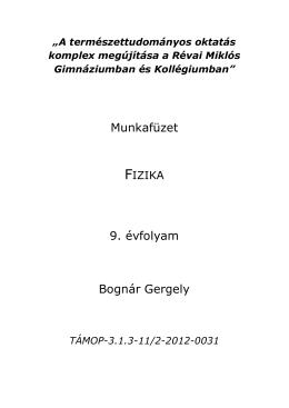 Munkafüzet 9. évfolyam Bognár Gergely