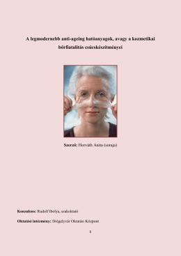 A legmodernebb anti-ageing hatóanyagok, avagy a kozmetikai