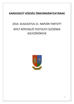 kardoskút község önkormányzatának 2014. augusztus 21. napján